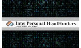 Interpersonal HeadHunters
