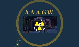 A.A.A.G.W.