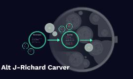 Alt J-Richard Carver