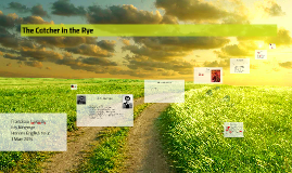 conclusion presentation of the catcher in the rye by j d s by the catcher in the rye