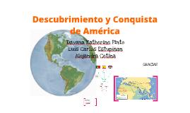 Copy of Descubrimiento y Conquista de America