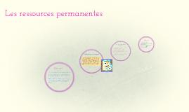 Les ressources permanentes