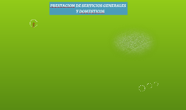 PRESTACION DE SERVICIOS GENERALES