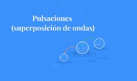 Pulsaciones (superposición de ondas)