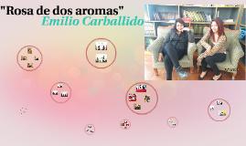 """""""Rosa de dos aromas"""""""