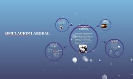 Copy of QUE ES SIMULACION LABORAL