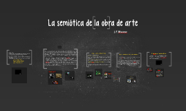 Copy of La semiótica de la obra de arte