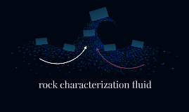 rock characterization fluid