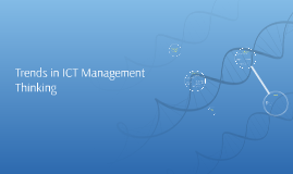 Trends in ICT Management Thinking