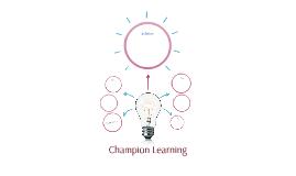 Champion Learning