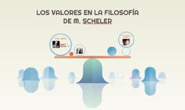 LOS VALORES EN LA FILOSOFÍA DE m. sCHELER