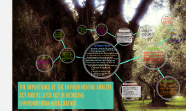 Copy of THE IMPORTANCE OF THE ENVIRONMENTAL QUALITY ACT AND RELATED