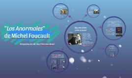 """Los Anormales""  - Michel Foucault"