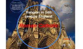 Copy of Religion in 14th century england
