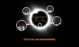 ÉTICA Y PROFESIONES