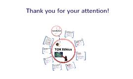 Copy of TOK Presentation - Ethics