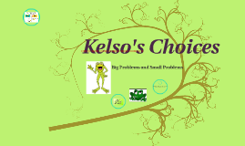 Copy of Intro to Kelso's Choices