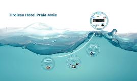 Tirolesa Hotel Praia Mole