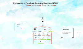 Organization of Petroleum Exporting Countries