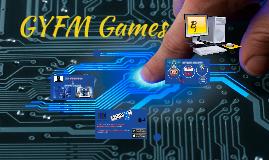 GYFM Games