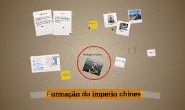 Copy of Formação do imperio chines