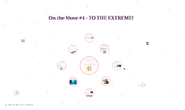 On The Move1 #4 - To The Extreme