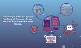 Perbandingan Pelaburan Premier Mudharabah Acccount-i dengan