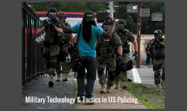 EGRS 251 - Militarization of Police