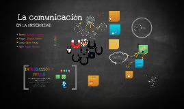 La Comunicación: Universidad