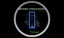 Copy of John Rawls : A Theory of Justice