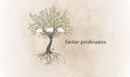 factor profesores