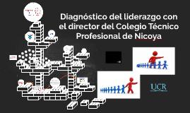 Diagnóstico del liderazgo con el director del Colegio Técnico Profesional de Nicoya