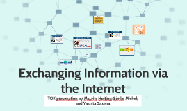 Exchanging Information on Internet