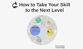 How to Take Your Skill to the Next Level