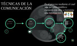 TECNICAS DE LA COMUNICACIÓN