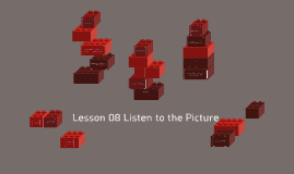 Lesson 08 Listen to the Picture