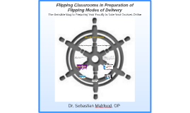 Flipping Classrooms in Preparation of Flipping Modes of Deli