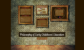 9687 - Philosophy of Early Years Education