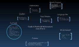 Grade 6 Provincial Achievement Tests (P.A.Ts)