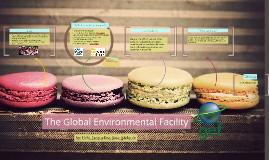 The Global Environmental Facility