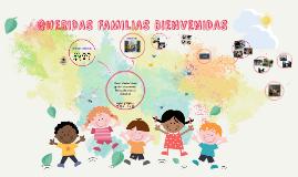 QUERIDAS FAMILIAS BIENVENIDAS