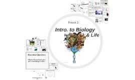 Focus 1: Biology & Life