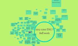 2015-2016 ENG I Bellwork