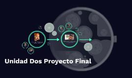 Unidad Dos Proyecto Final
