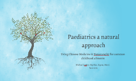 Paediatrics a natural approach- Michael Lawlor