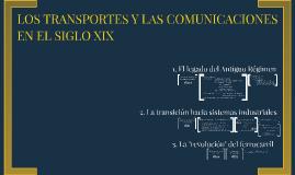 Los transportes y las comunicaciones en el siglo XIX