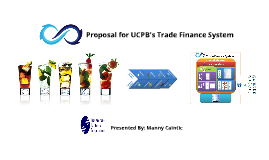 UCPB Trade Finance System Proposal