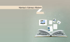 Marisa's Literacy History