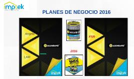 PLANES DE NEGOCIO 2016