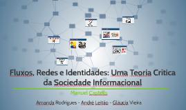 Fluxos, Redes e Identidades